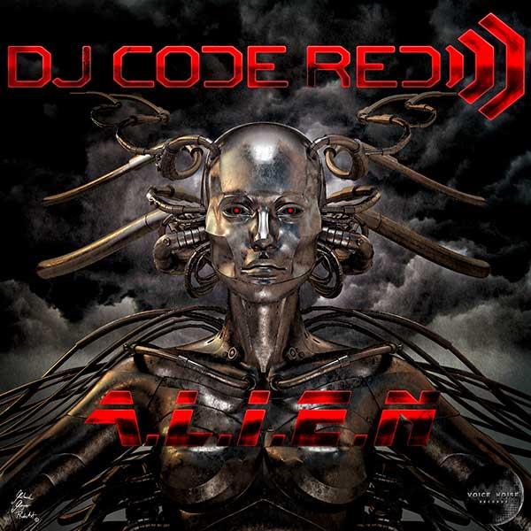 DJ Code Red - A.L.I.E.N.