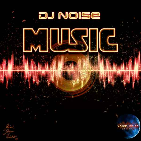"DJ Noise - Music ""Remixes"""
