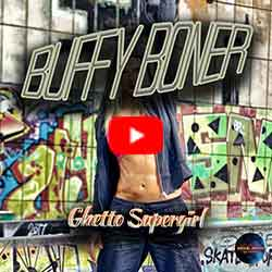 Buffy Boner - Ghetto Supergirl