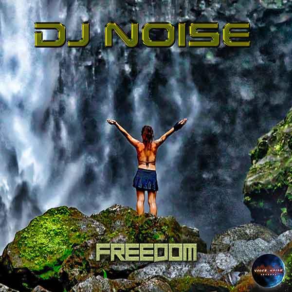 DJ Noise - Freedom